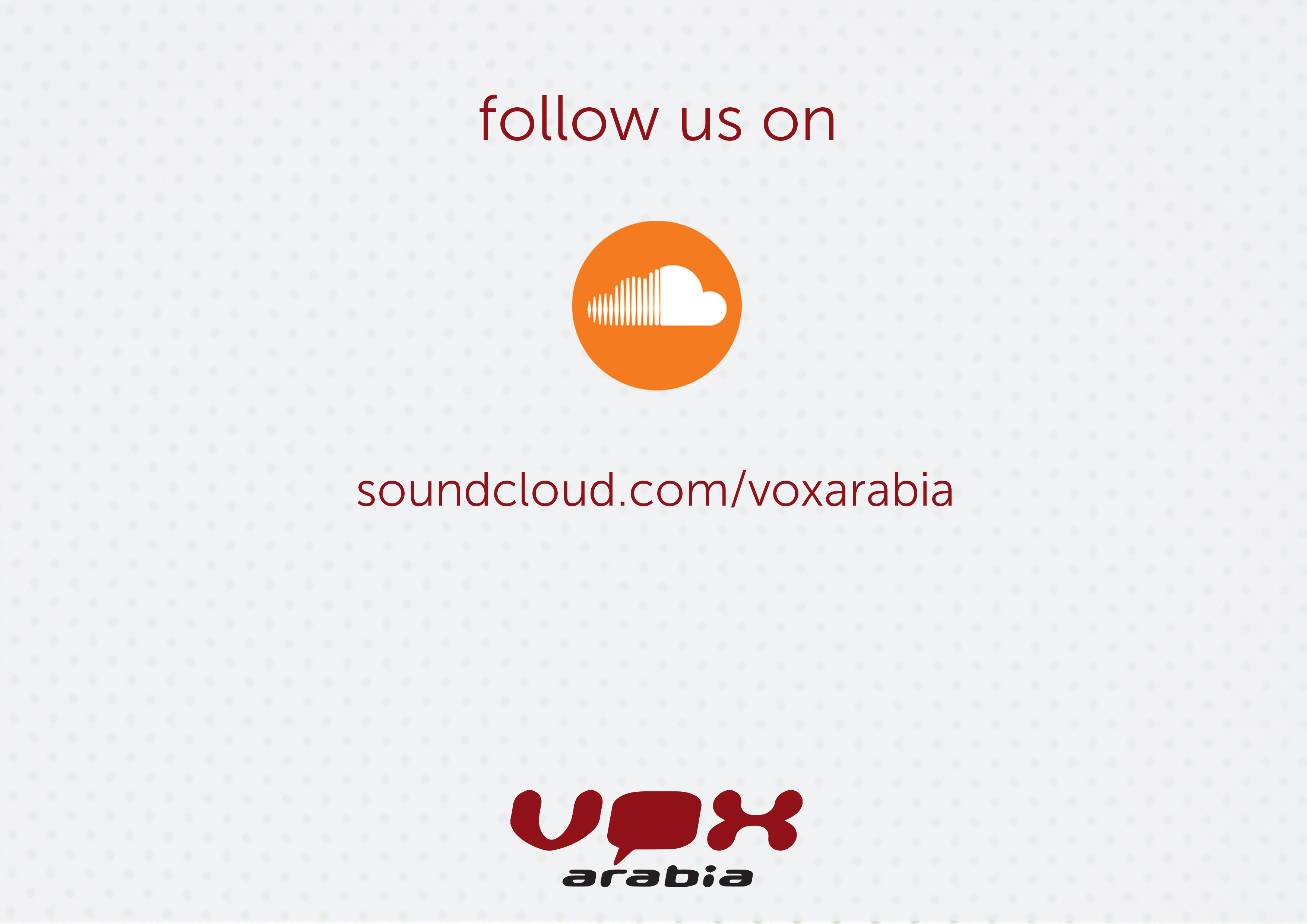 Follow us on Soundcloud | Vox Arabia | Arabic Voice Over