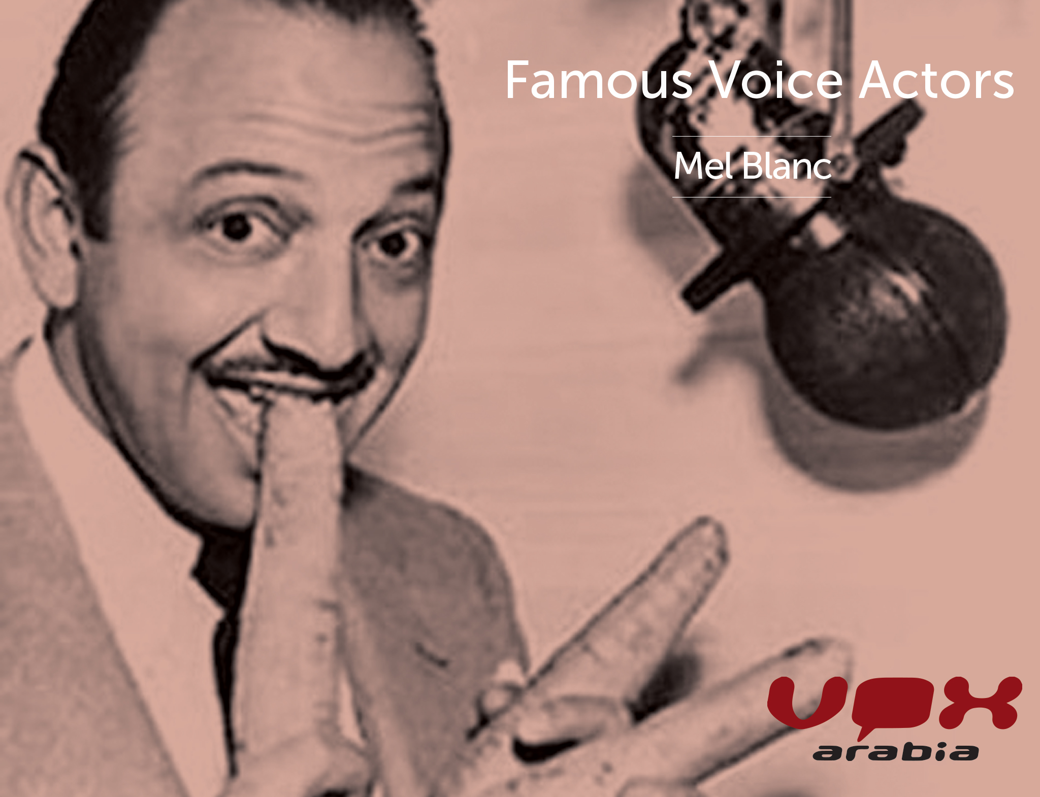 Famous Voice Actor | Mel Blanc | Vox Arabia
